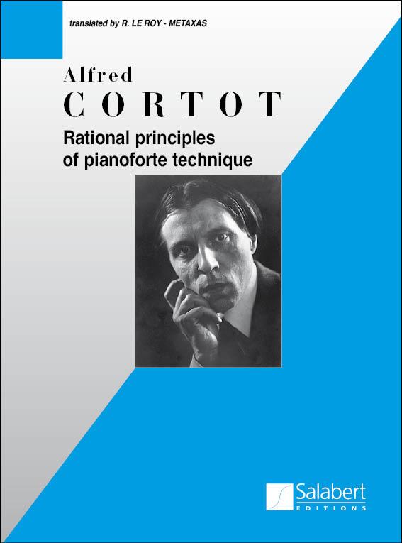 Alfred Cortot: Rational Principles of Pianoforte Technique: Piano: Instrumental