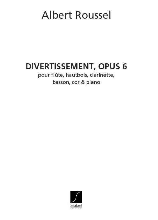 Albert Roussel: Divertissement Op.6: Wind Ensemble