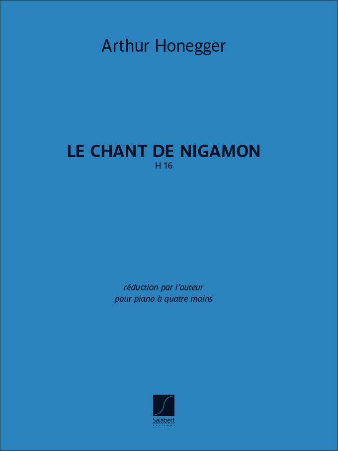 Arthur Honegger: Le Chant de Nigamon H 16: Piano Duet