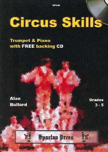 Alan Bullard: Circus Skills: Trumpet: Instrumental Album