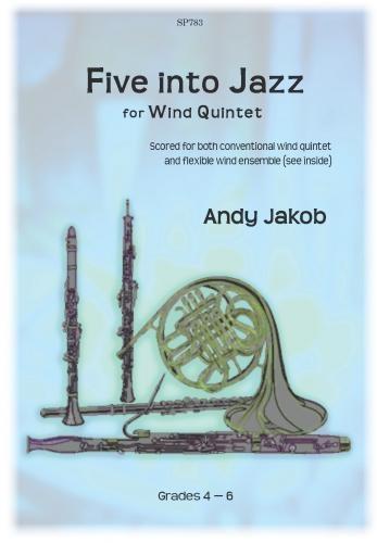 A. Jakob: Five Into Jazz: Wind Ensemble: Instrumental Album