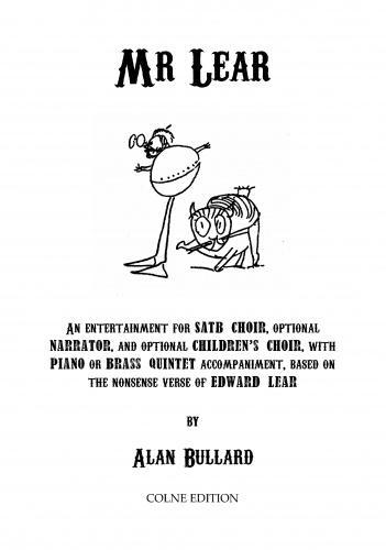 Alan Bullard: Mr. Lear: Mixed Choir: Vocal Score