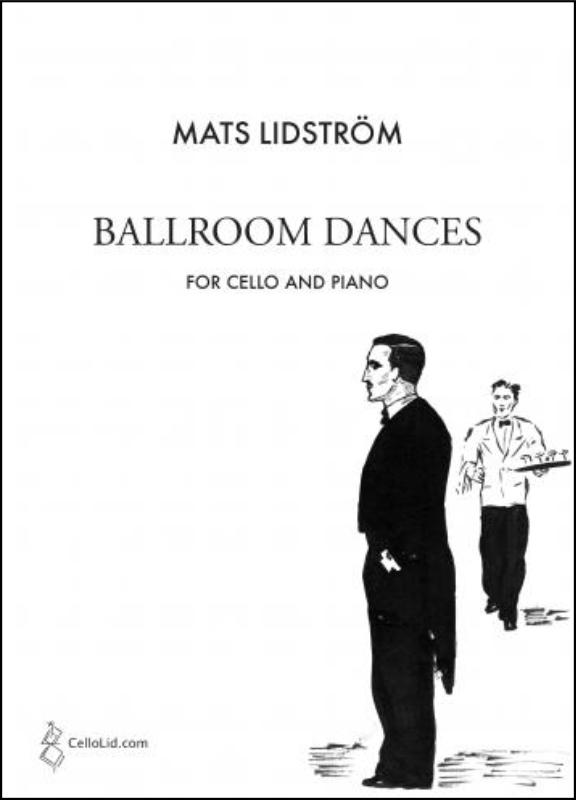 Mats Lidström: Ballroom Dances: Cello: Instrumental Album