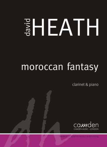 David Heath: Moroccan Fantasy: Clarinet: Score