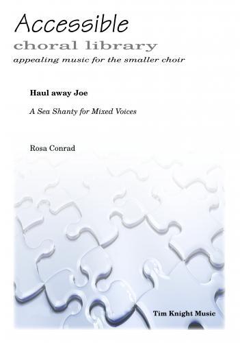 Haul away Joe - A Sea Shanty for Mixed Voices: Mixed Choir: Vocal Album