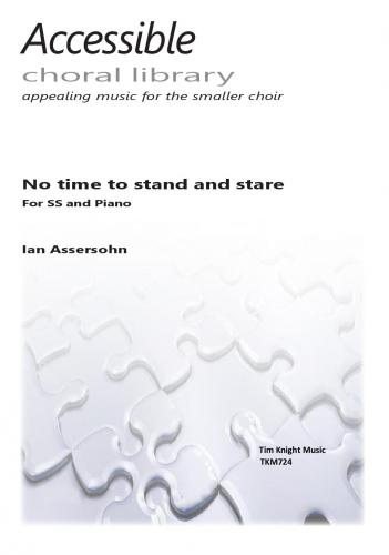 Ian Assersohn: No Time to stand and stare: Mixed Choir: Vocal Score