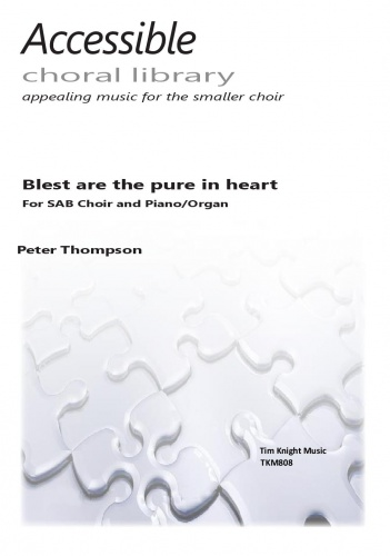 Peter Thompson: Blest are the pure in heart: SAB: Vocal Score