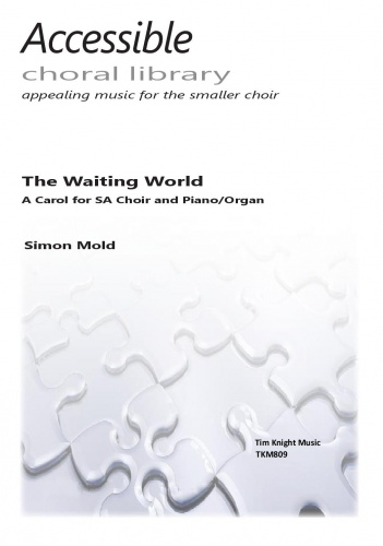 Simon Mold: The Waiting World: 2-Part Choir: Vocal Score