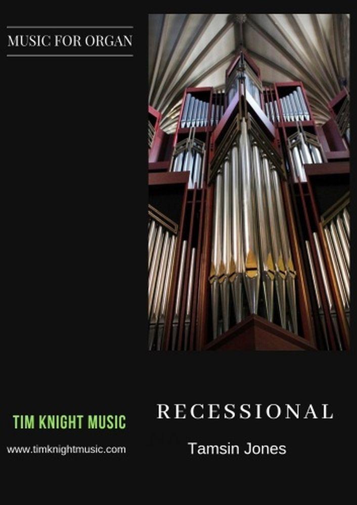 Tamsin Jones: Recessional For Organ: Organ: Instrumental Work