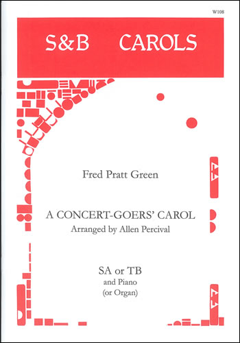 A Concert-Goers Carol: Mixed Choir: Vocal Score