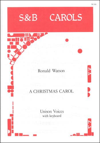 A Christmas Carol: Unison Voices: Vocal Score