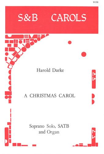 A Christmas Carol: Soprano & SATB: Vocal Score