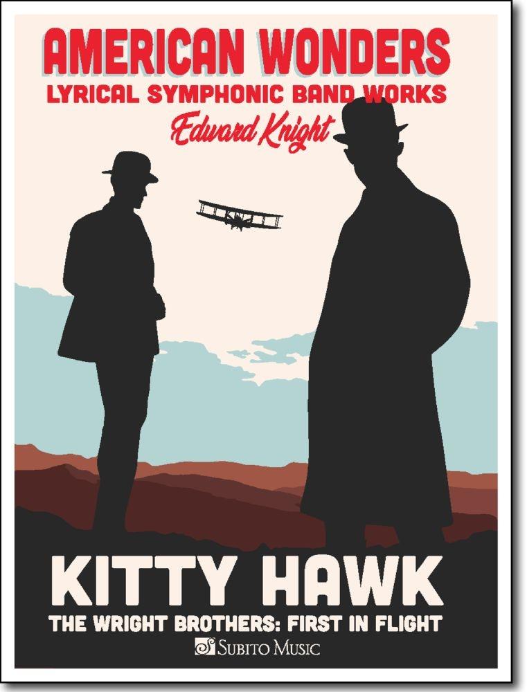 Edward Knight: Kitty Hawk: Concert Band: Score and Parts