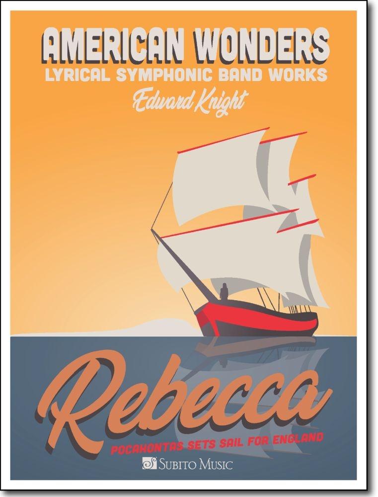 Edward Knight: Rebecca: Concert Band: Score