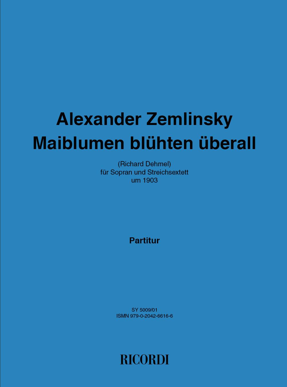 Alexander Zemlinsky: Maiblumen blühten überall: Vocal: Vocal Work