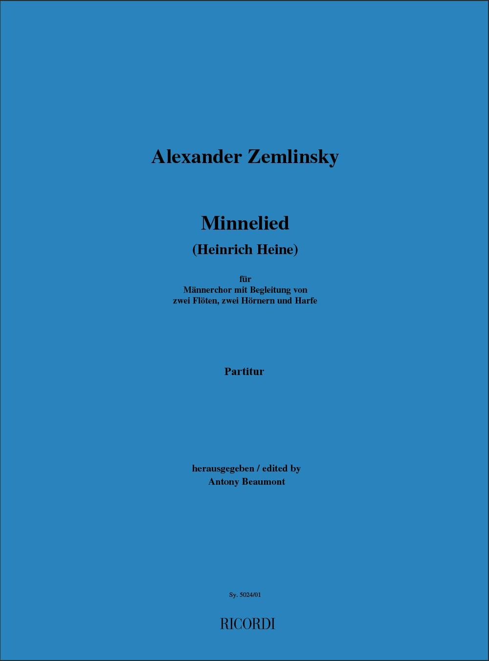 Alexander Zemlinsky: Minnelied (Heinrich Heine): TTBB: Vocal Score