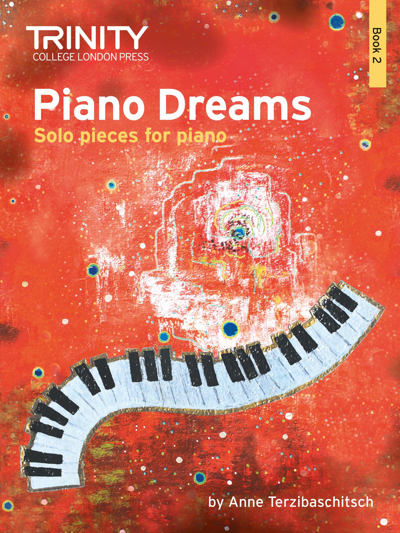 Anne Terzibaschitsch: Piano Dreams - Solos Book 2: Piano: Instrumental Album