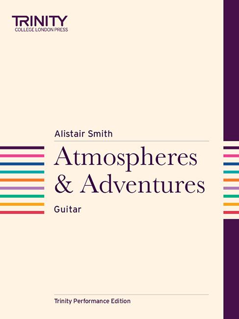 Alistair Smith: Atmospheres & Adventures: Instrumental Album
