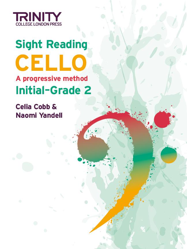 Celia Cobb Naomi Yandell: Sight Reading Cello: Initial-Grade 2: Cello: