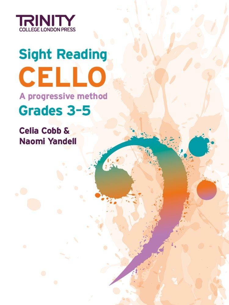 Celia Cobb Naomi Yandell: Sight Reading Cello: Grades 3-5: Cello: Instrumental