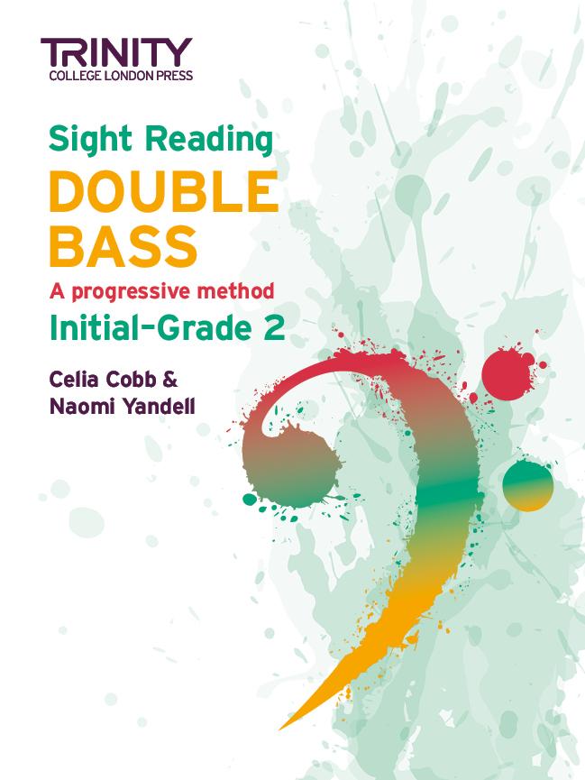 Celia Cobb Naomi Yandell: Sight Reading Double Bass: Initial-Grade 2: Double