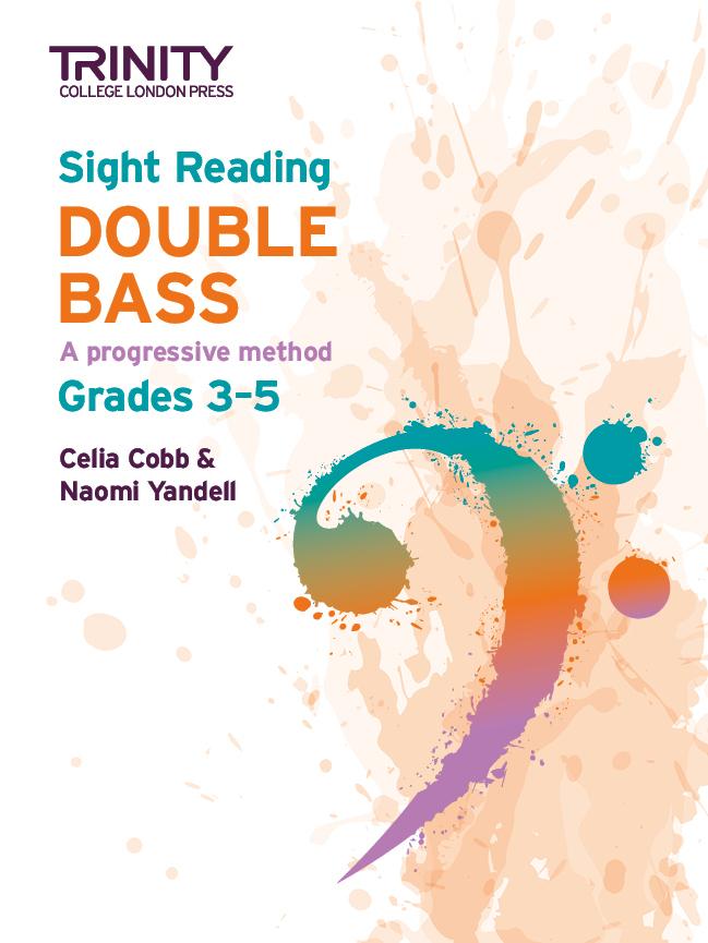 Celia Cobb Naomi Yandell: Sight Reading Double Bass: Grades 3-5: Double Bass: