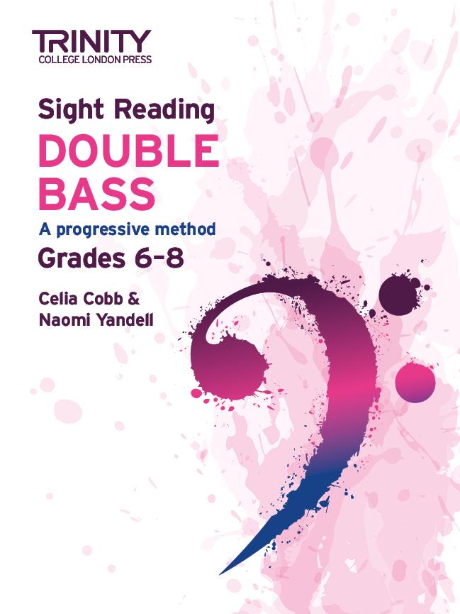 Celia Cobb Naomi Yandell: Sight Reading Double Bass: Grades 6-8: Double Bass: