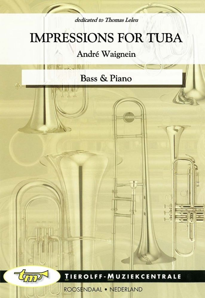 André Waignein: Impressions For Tuba: Tuba: Instrumental Work