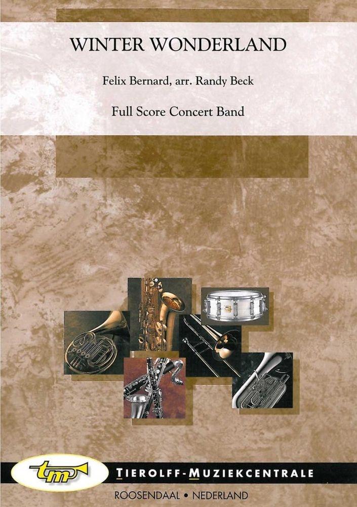Felix Bernard: Winter Wonderland: Concert Band: Score and Parts
