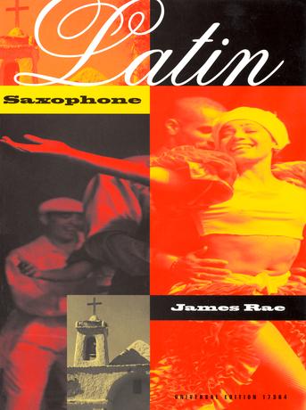 James Rae: Latin Saxophone: Alto Saxophone: Instrumental Album
