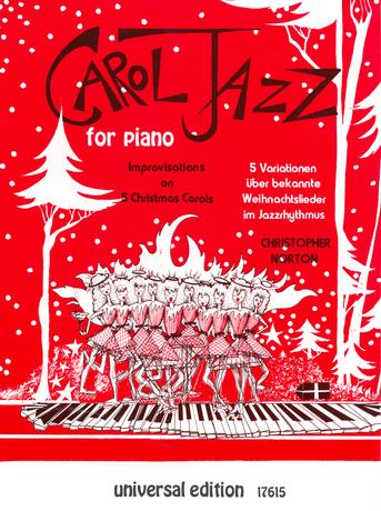 Christopher Norton: Carol Jazz For Piano: Piano: Instrumental Album