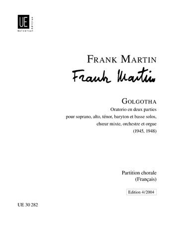 Frank Martin: Golgotha: Mixed Choir: Vocal Score