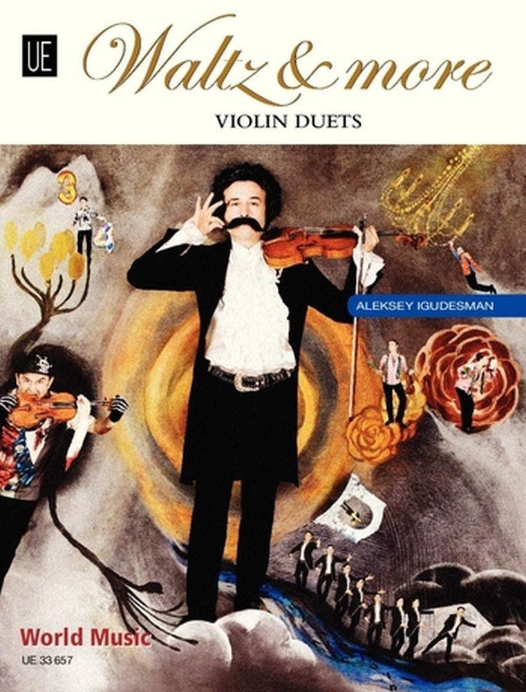 Aleksey Igudesman: Waltz and More: Violin Duet: Score