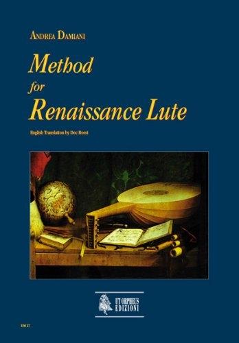 Andrea Damiani: Method for Renaissance Lute (english version): Lute: