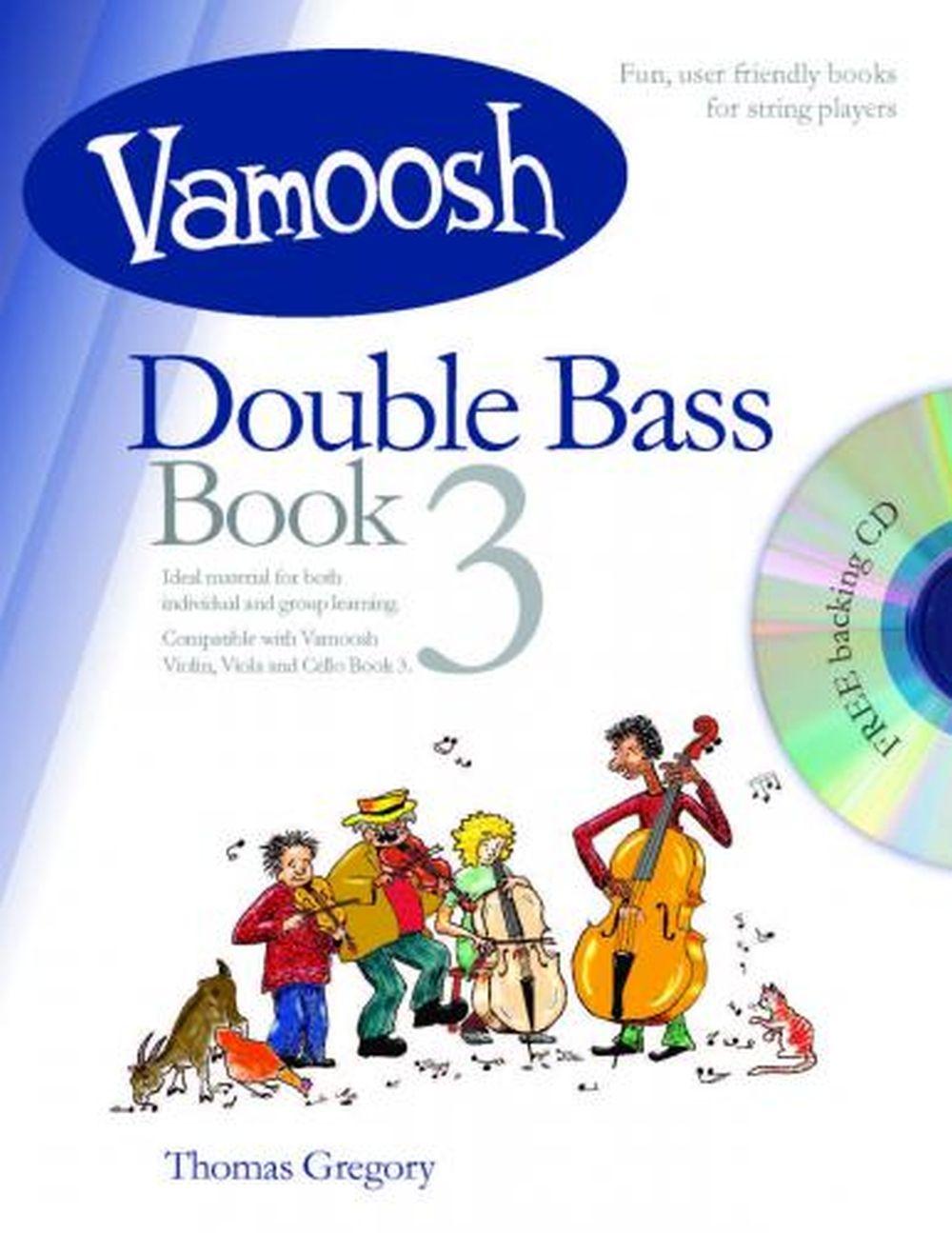 Thomas Gregory: Vamoosh Double Bass Book 3: Double Bass: Instrumental Tutor