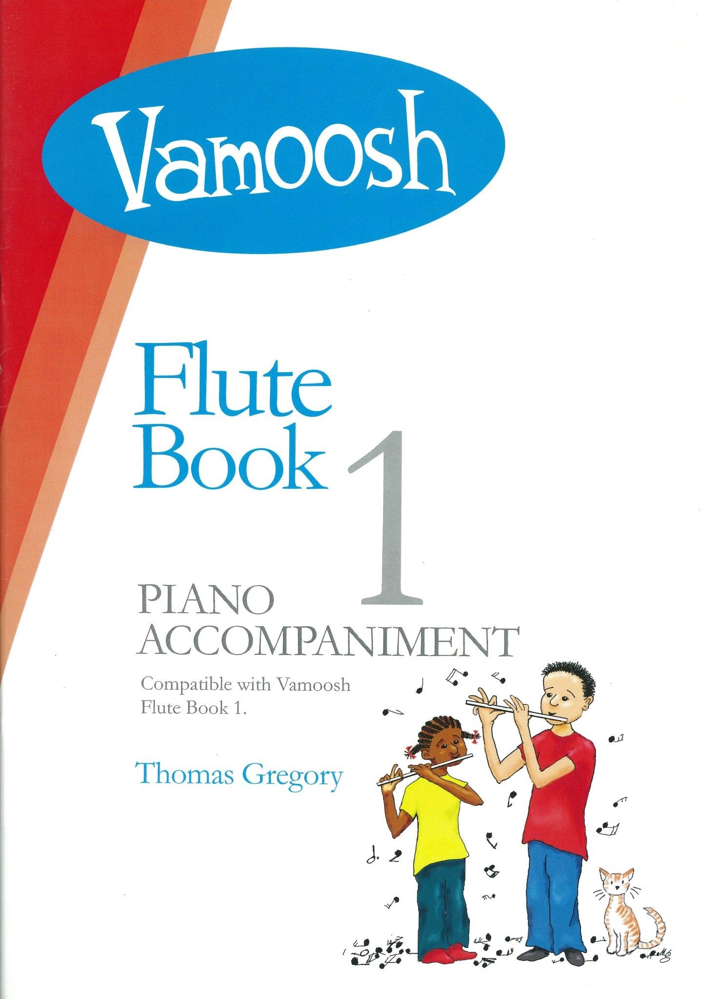Thomas Gregory: Vamoosh Flute Book 1 Piano Accompaniment: Piano Accompaniment: