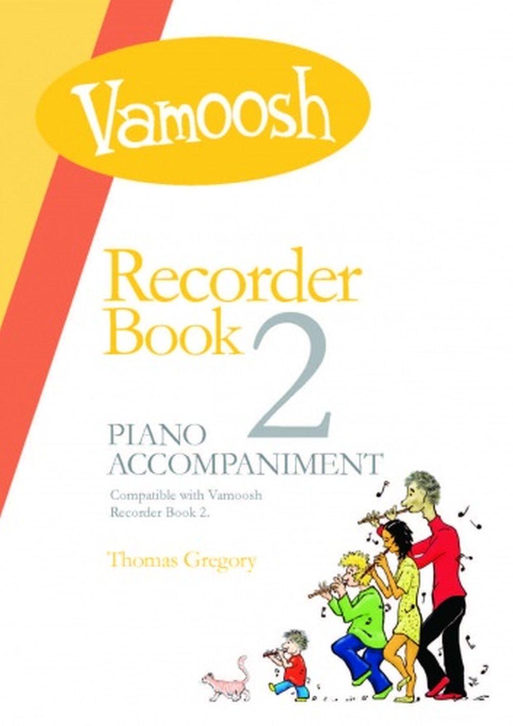 Thomas Gregory: Vamoosh Recorder Book 2 Teacher Pack: Recorder: Instrumental