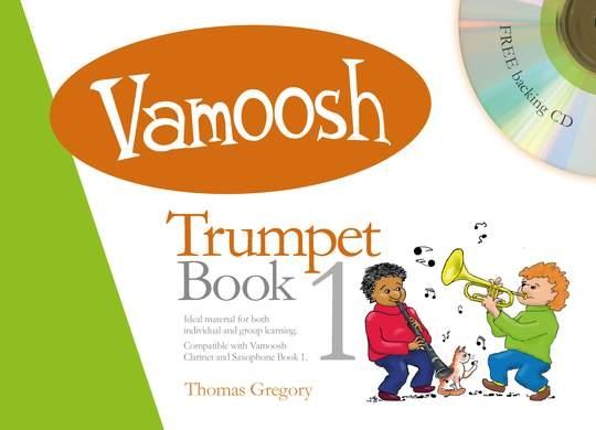 Thomas Gregory: Vamoosh Trumpet Book 1: Trumpet: Instrumental Tutor