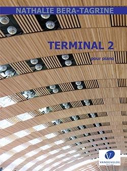 Nathalie Béra-Tagrine: Terminal 2: Piano