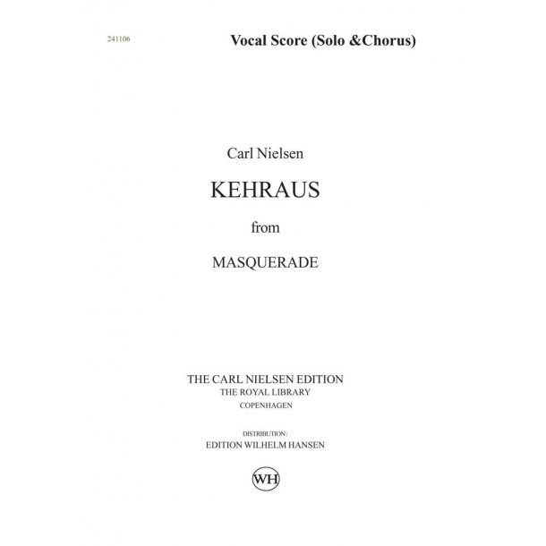 Carl Nielsen: Maskarade / Masquerade - Kehraus: SATB: Vocal Score