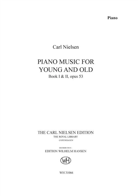 Carl Nielsen: Piano Music For Young And Old Op.53: Piano: Instrumental Work