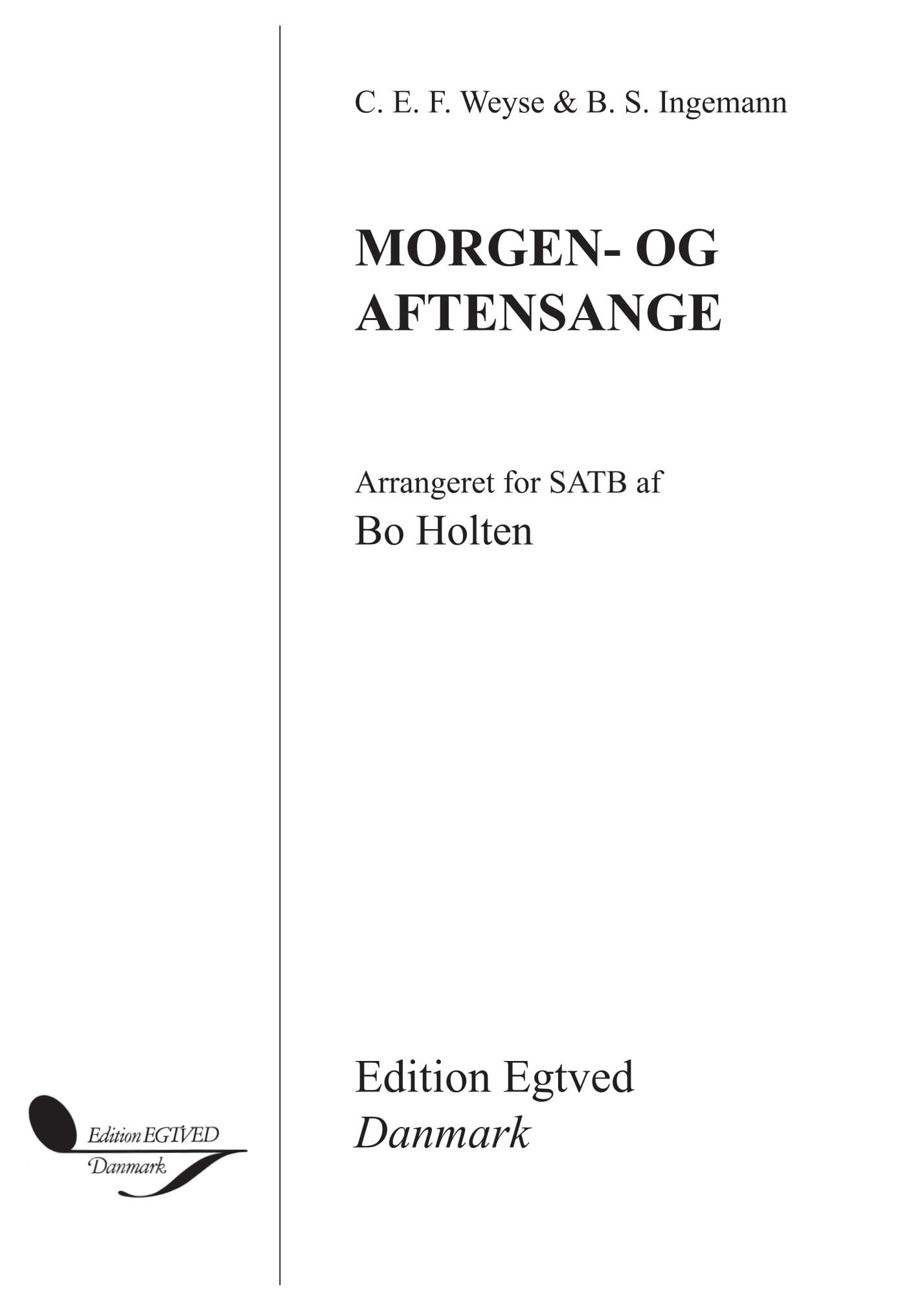 C.E.F. Weyse: Morgen- Og Aftensange: SATB: Vocal Score