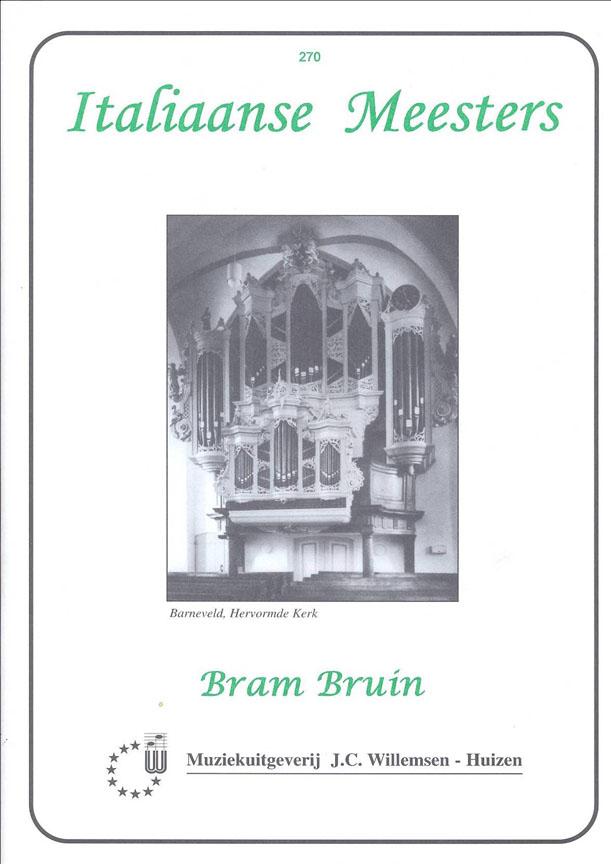 Bruin: Italiaanse Meesters: Organ: Instrumental Album