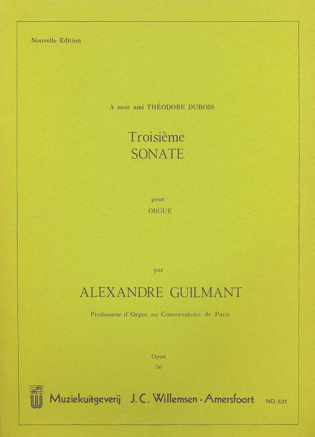 Alexandre Guilmant: Troisieme Sonate Op.56: Organ: Instrumental Work