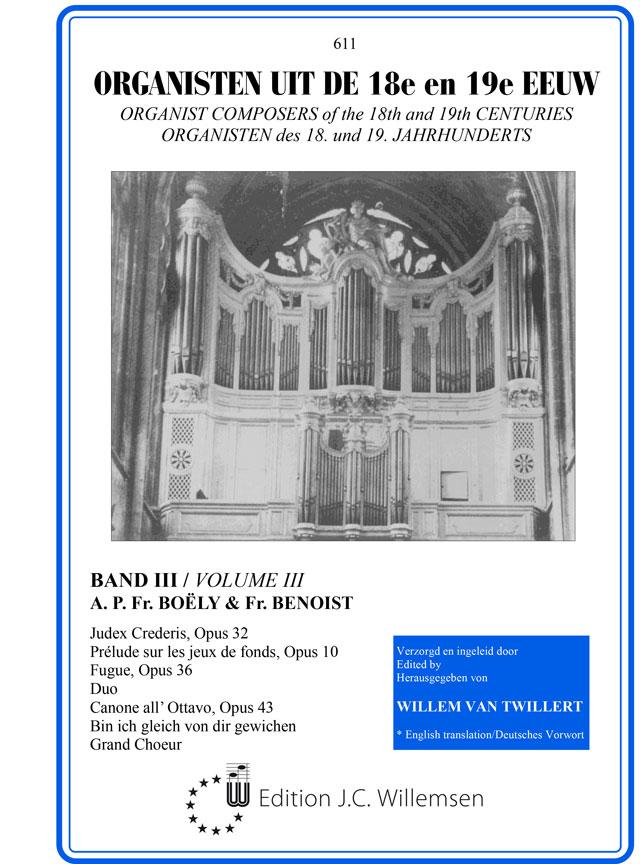 Alexandre Pierre François Boely: Organisten uit de 18e en 19e Eeuw 3: Organ: