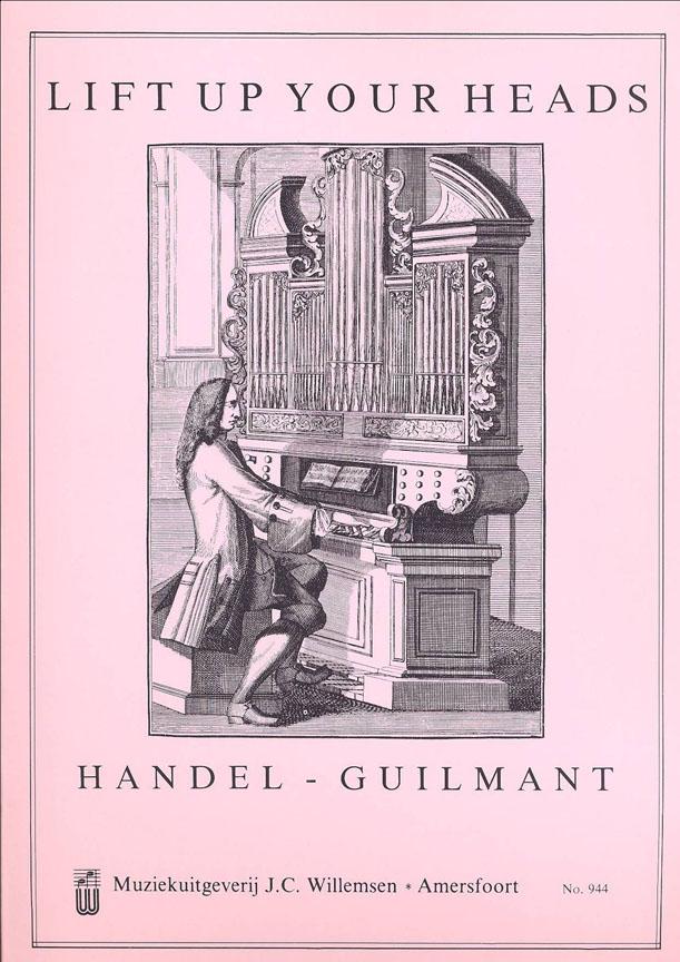 Alexandre Guilmant: Lift Up Your Heads: Organ: Instrumental Album