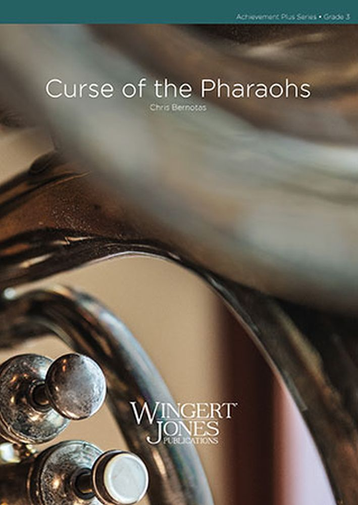 Chris Bernotas: Curse Of The Pharaohs: Concert Band: Score and Parts