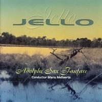 Jello: Fanfare Band: CD