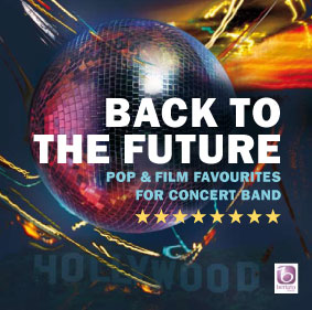 Back to the Future: Concert Band: CD