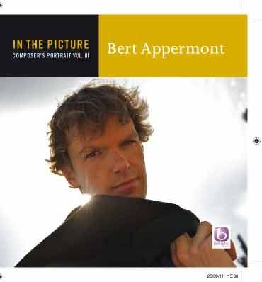 Bert Appermont: In The Picture: Bert Appermont Vol. III: Concert Band: CD